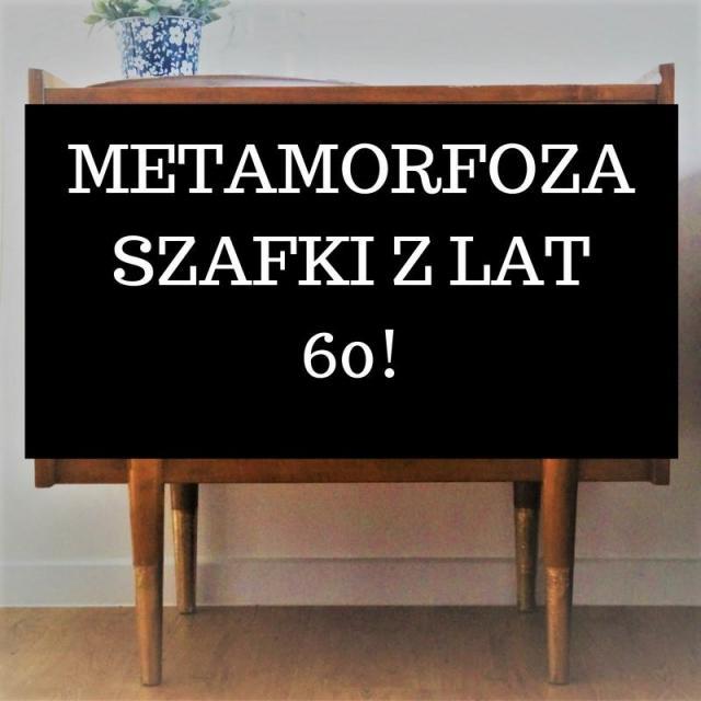 Metamorfoza szafki z lat 60!