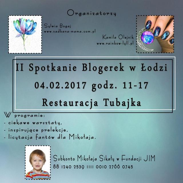 """II Edycja Spotkania Blogerek """"Spotkajmy się w Łodzi"""" 04.02.2020"""