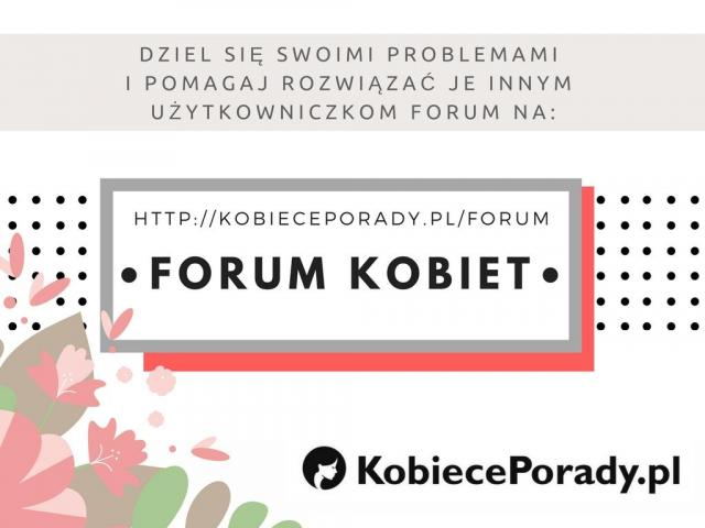 Forum dla kobiet  na KobiecePorady.pl