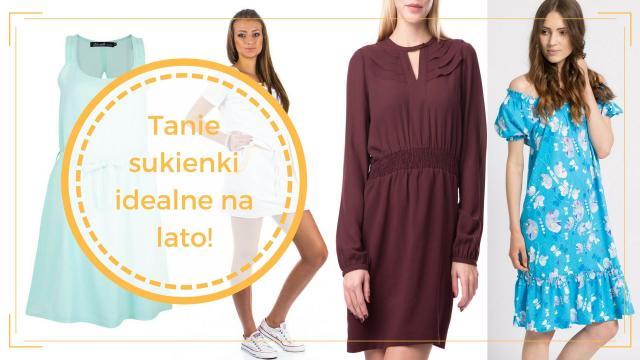 Tanie sukienki na lato, które zapragniesz mieć!