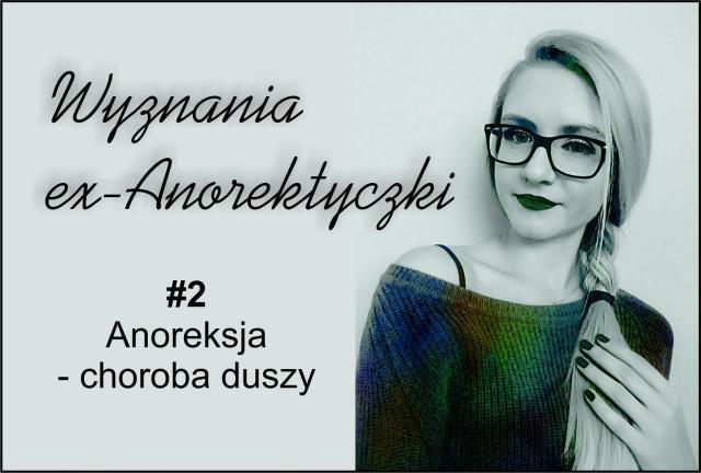 #2 Anoreksja - choroba duszy