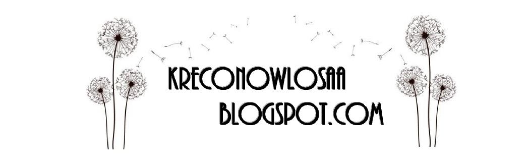 http://kreconowlosaa.blogspot.com